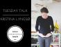 tuesday-talkkristina-lyngsoe