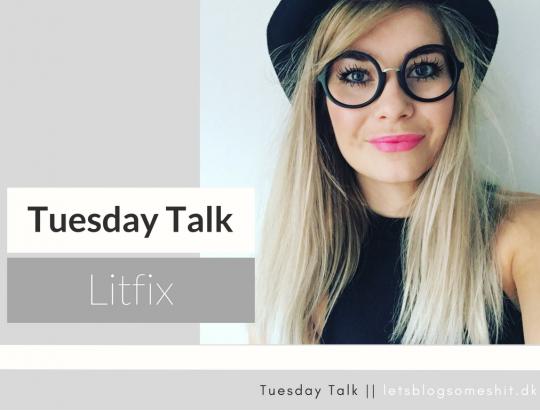tuesday-talk-litfix