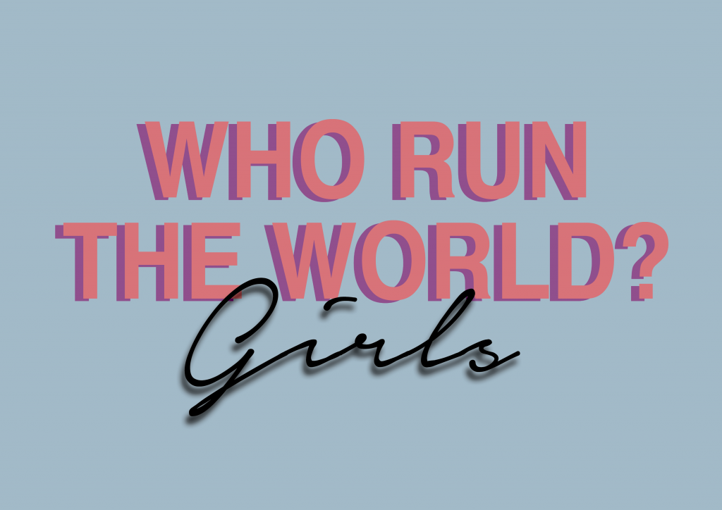 who-run-the-world-girls